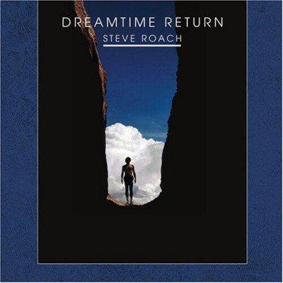 Steve Roach - Album Dreamtime Return (1988)