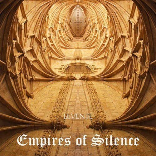 """Medieval meets electronic in """"Empires of Silence"""" - Levente"""