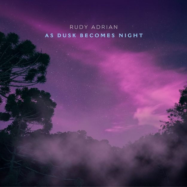 Rudy Adrian - As Dusk Becomes Night - Electronic Music of Brainvoyager