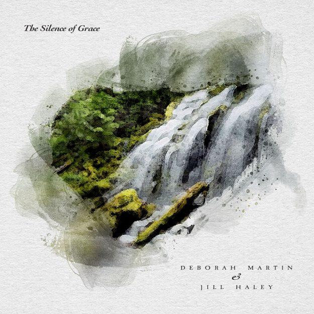 Deborah Martin & Jill Haley - The Silence of Grace - Electronic Music of Brainvoyager